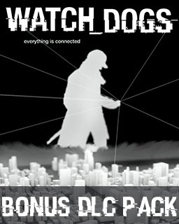Watch Dogs Triple Bonus DLC Pack
