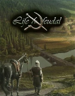 Life is Feudal Your Own