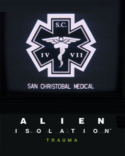 Alien Isolation Trauma