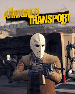PayDay 2 Armored Transport krabice