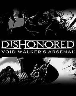 Dishonored Void Walker Arsenal