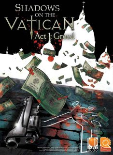Shadows on the Vatican - Act 1 Greed