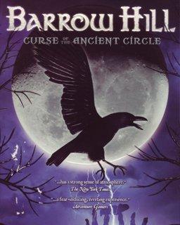 Barrow Hill Curse of the Ancient Circle