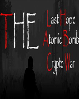 The Last Hope Atomic Bomb Crypto War