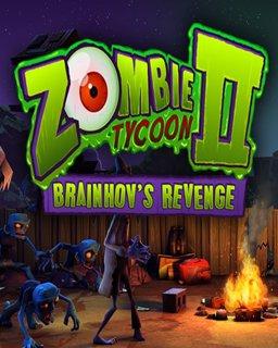 Zombie Tycoon 2 Brainhovs Revenge