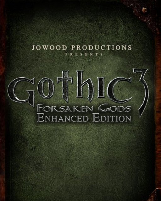 Gothic 3 Forsaken Gods Enhanced Edition
