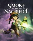 Smoke and Sacrifice
