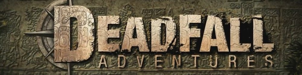 Deadfall Adventures Digital Deluxe Edition banner