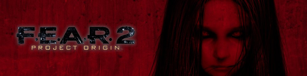 F.E.A.R. 2 Project Origin, Fear 2