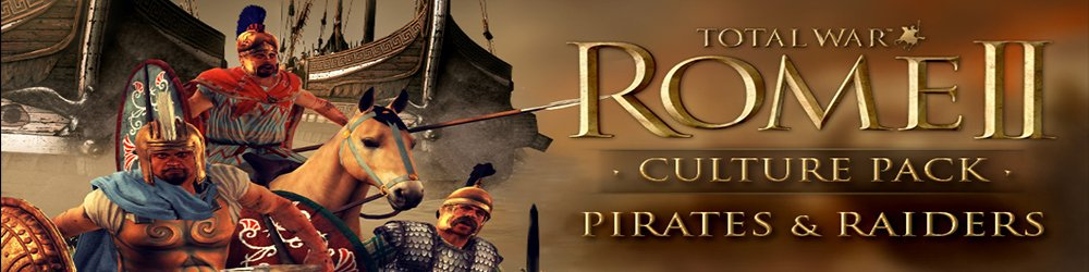 Total War ROME II Pirates and Raiders Culture Pack banner