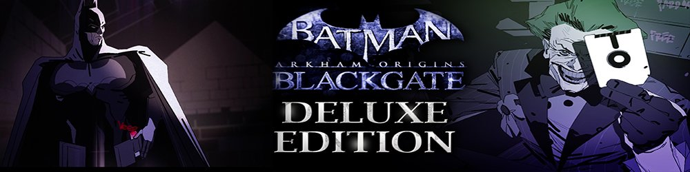 Batman Arkham Origins Blackgate Deluxe Edition banner