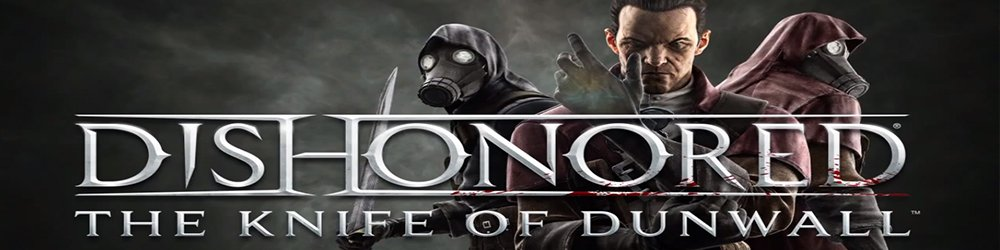 Dishonored The Knife of Dunwall banner