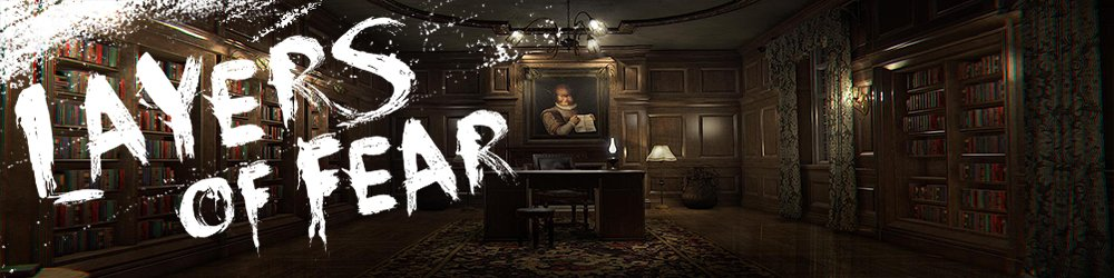Layers of Fear banner