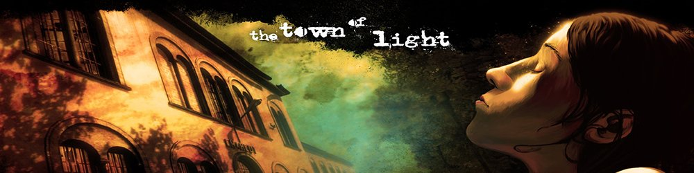 The Town of Light banner