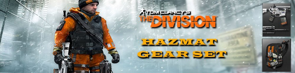 Tom Clancys The Division Hazmat gear set banner