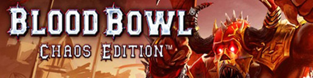 Blood Bowl Chaos Edition banner