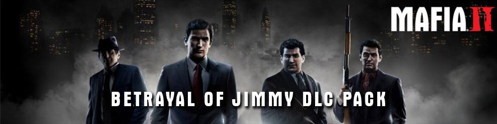 Mafia 2 DLC Pack Betrayal of Jimmy banner