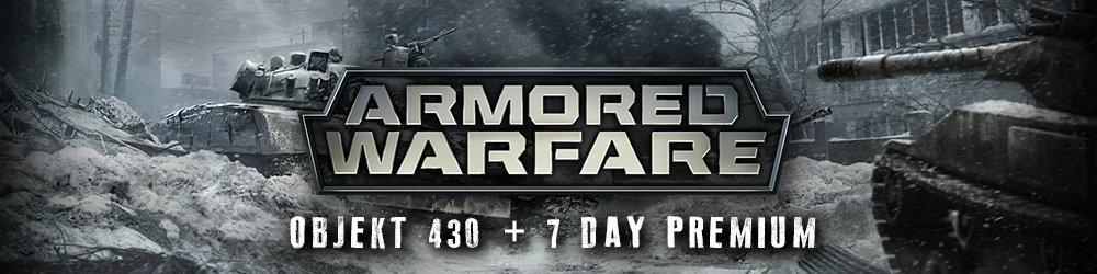 Armored Warfare Objekt 430 + 7 day Premium banner