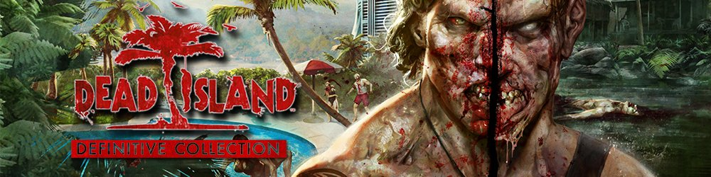 Dead Island Definitive Collection banner