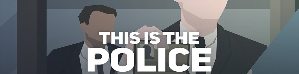 This Is the Police banner