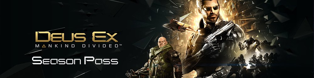 Deus Ex Mankind Divided Season Pass banner