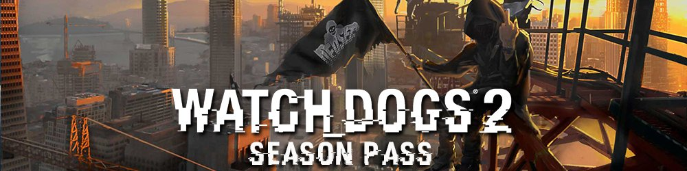 Watch Dogs 2 Season pass banner