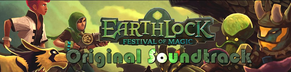 EARTHLOCK Festival of Magic OST banner