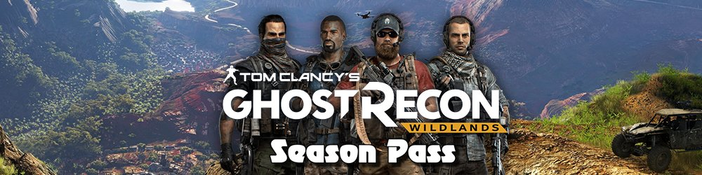 Tom Clancys Ghost Recon Wildlands Season Pass banner