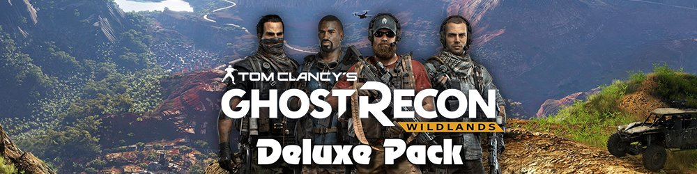 Tom Clancys Ghost Recon Wildlands Deluxe Pack banner