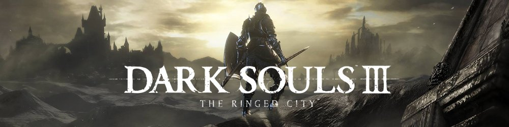 Dark Souls 3 The Ringed City banner