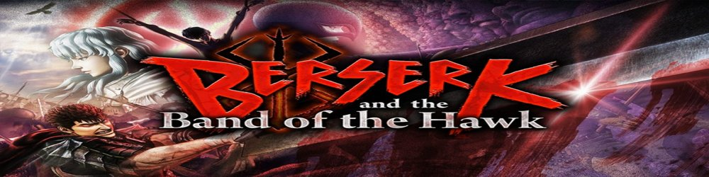BERSERK and the Band of the Hawk banner