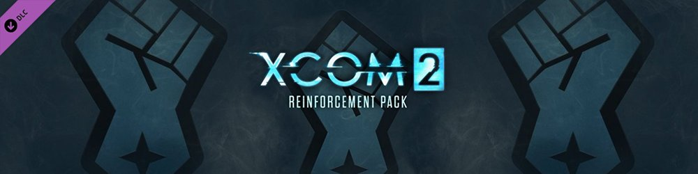 XCOM 2 Reinforcement Pack