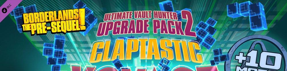 Borderlands The Pre-Sequel Claptastic Voyage and Ultimate Vault Hunter Upgrade Pack 2 MAC