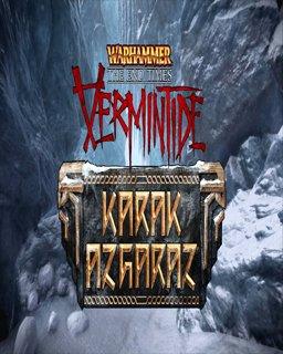 Warhammer End Times Vermintide Karak Azgaraz