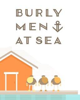 Burly Men at Sea krabice