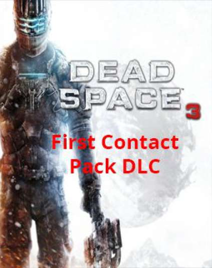 Dead Space 3 First Contact Pack DLC