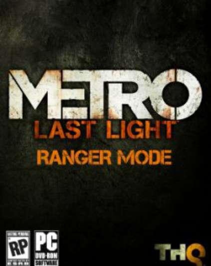 Metro Last Light Ranger Mode
