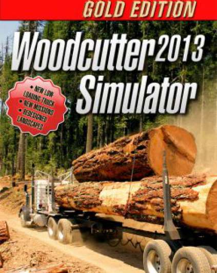 Woodcutter Simulator 2013 Gold Edition