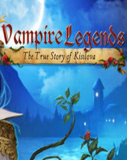 Vampire Legends The True Story of Kisilova