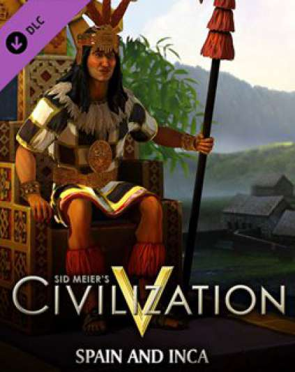 Sid Meiers Civilization V Civilization and Scenario Pack Spain and Inca