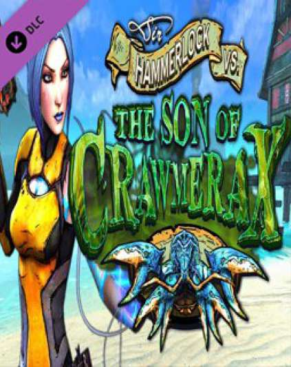 Borderlands 2 Headhunter 5 Sir Hammerlock vs the Son of Crawmerax