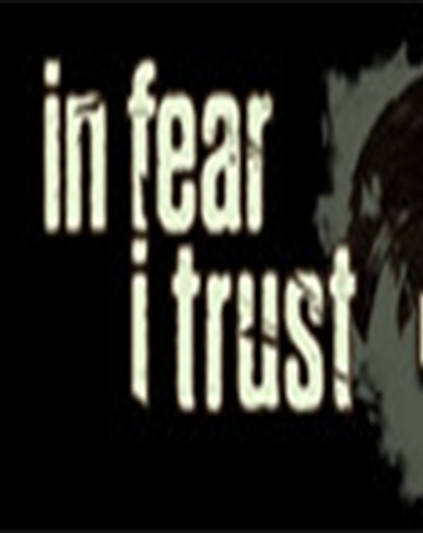 In Fear I Trust Collection