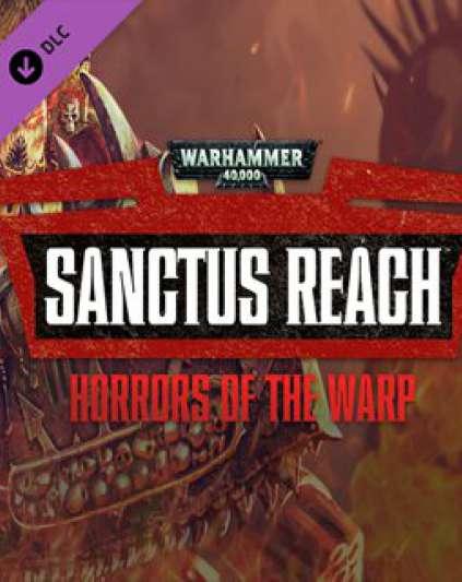 Warhammer 40,000 Sanctus Reach - Horrors of the Warp