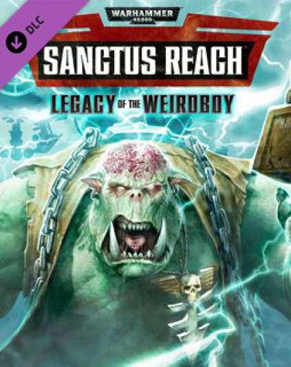 Warhammer 40,000 Sanctus Reach - Legacy of the Weirdboy
