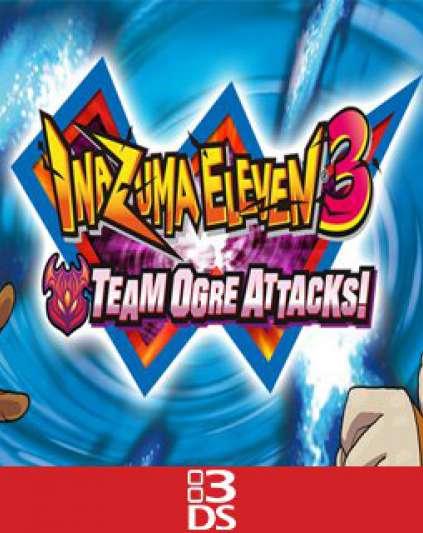 Inazuma Eleven 3 Team Ogre Attacks