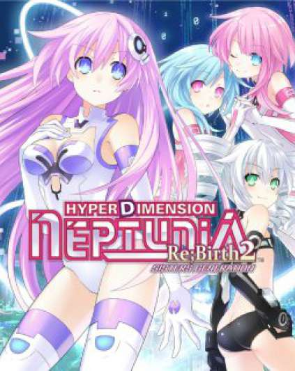 Hyperdimension Neptunia Re Birth2 Sisters Generation