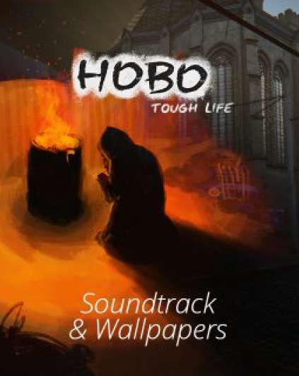 Hobo Tough Life - Soundtrack & Wallpapers