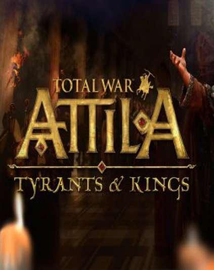 Total War Attila Tyrants and Kings Edition
