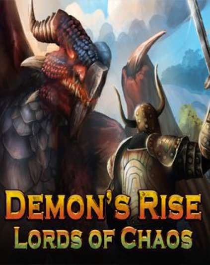 Demon's Rise Lords of Chaos