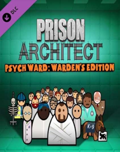 Prison Architect Psych Ward Wardens Edition